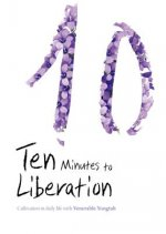 10 MINUTES TO LIBERATION