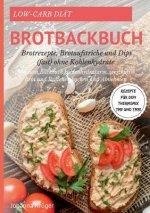 Low-Carb Brot und Broetchen Rezepte fur den Thermomix TM5 und TM31 Brotbackbuch fur Brotrezepte, Brotaufstriche und Dips (fast) ohne Kohlenhydrate