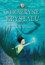 Strážkyně krystalů Slzy mořských panen