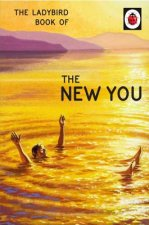 Ladybird Book of The New You