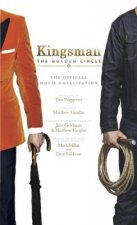 KINGSMAN:THE GOLDEN CIRCLE- THE OFFICIAL