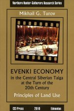 Evenki Economy in the Central Siberian Taiga at the Turn of the 20th Century