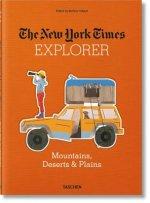 New York Times Explorer. Mountains, Deserts & Plains