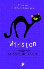 Winston Hrdinstvo ušľachtilého kocúra