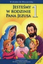 Jestesmy w rodzinie Pana Jezusa 1 Podrecznik