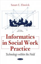 Informatics in Social Work Practice