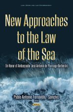 New Approaches to the Law of the Sea
