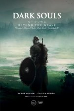 Dark Souls: Beyond The Grave, Volume 1