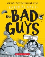 Bad Guys in Intergalactic Gas (The Bad Guys #5)