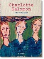 Charlotte Salomon. Life? or Theatre?
