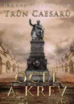 Trůn Caesarů Ocel a krev