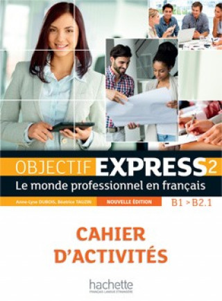 Objectif Express 2 /nouvelle édition/