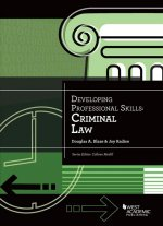 Developing Professional Skills: Criminal Law