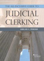 All-Inclusive Guide to Judicial Clerking