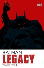 BATMAN LEGACY VOL 2