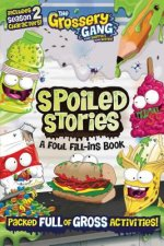 GROSSERY GANG SPOILED STORIES