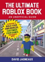 Ultimate Roblox Book: An Unofficial Guide