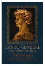 CANTO GENERAL SONG OF THE AMER