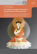 The Eighth Karmapa's Life and his Interpretation of the Great Seal
