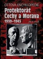 Ottova encyklopedie Protektorát Čechy a Morava 1939-1945
