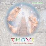 Thovt - Symfónia stvorenia (CD)