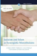 Judaism and Islam as Synergistic Monotheisms
