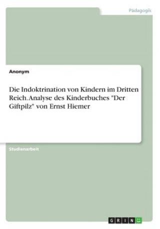 Die Indoktrination von Kindern im Dritten Reich. Analyse des Kinderbuches