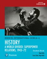 Pearson Edexcel International GCSE (9-1) History: A World Divided: Superpower Relations, 1943-72 Student Book