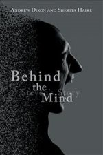 BEHIND THE MIND: STEVEN'S STORY