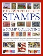 Complete Guide to Stamps & Stamp Collecting