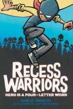 RECESS WARRIORS BOUND FOR SCHO