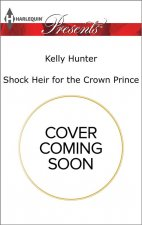 SHOCK HEIR FOR THE CROWN PRINC