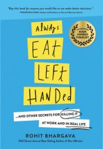 ALWAYS EAT LEFT HANDED 2/E