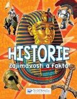 Historie Zajímavosti a fakta