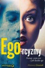 Ego-rcyzmy Poznaj czym jest i jak działa ego