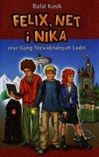 Felix Net i Nika oraz Gang Niewidzialnych Ludzi Tom 1