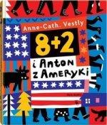 8 + 2 i Anton z Ameryki