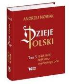 Dzieje Polski Tom 3 Królestwo zwycięskiego orła