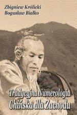 Tradycyjna Numerologia Chińska dla Zachodu