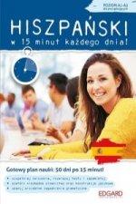 Hiszpański w 15 minut każdego dnia dla początkujących