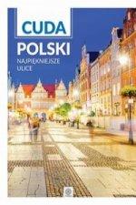 Cuda Polski Najpiękniejsze ulice
