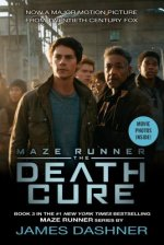 Maze Runner, The Death Cure,  Movie Tie-in Edition