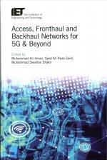 Access, Fronthaul and Backhaul Networks for 5G & Beyond