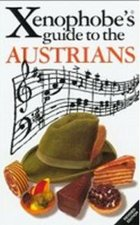 The Xenophobe´s Guide to the Austrians