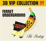 Fernet Underground (3CD VIP Collection)