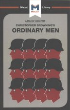 Analysis of Christopher R. Browning's Ordinary Men