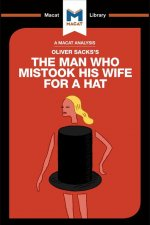 Analysis of Oliver Sacks's The Man Who Mistook His Wife for a Hat and Other Clinical Tales