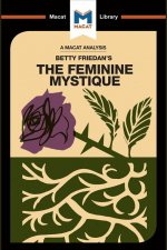Analysis of Betty Friedan's The Feminine Mystique