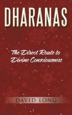 Dharanas: The Direct Route to Divine Consciousness