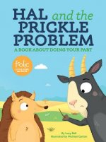 Hal and the Prickle Problem: Frolic First Faith